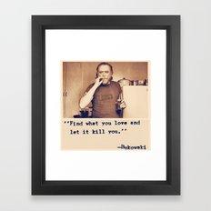 Charles Bukowski Quotes Framed Art Print