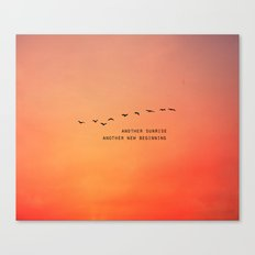 Another Sunrise Another New Beginning  Canvas Print
