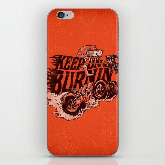 'KEEP ON BURNIN' iPhone & iPod Skin