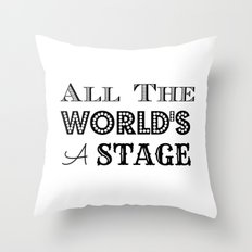 All the world's a stage William Shakespeare Typography Throw Pillow