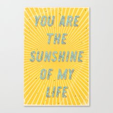 You are the Sunshine of my Life Canvas Print