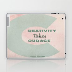 Creativity Takes Courage! Laptop & iPad Skin