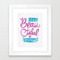 It´s a Beautiful Day Framed Art Print