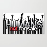 Humans Not For Sale Canvas Print