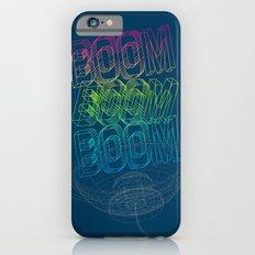 Boom Boom Boom iPhone 6 Slim Case