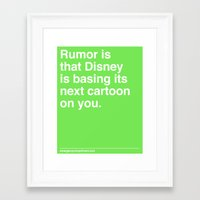 Rumor is... Framed Art Print