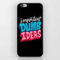 IMPORTANT DUMB IDEAS iPhone & iPod Skin