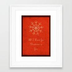 For Christmas! Framed Art Print