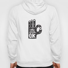 IT'S OKAY Hoody