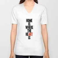 V-neck T-shirt featuring HOME IS WHERE THE HE(ART) IS by WORDS BRAND™