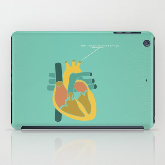 Aorta Tell You How Much I Love You iPad Case