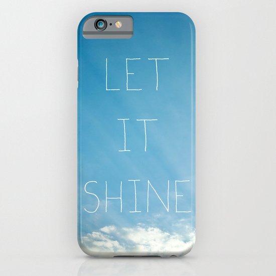 Let It Shine iPhone & iPod Case