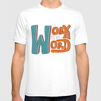 Work Is The Word - Black Mens Fitted Tee White SMALL
