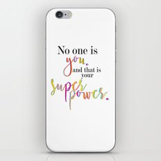 No One Is You And That I… iPhone & iPod Skin