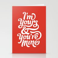 I'm Yours & You're Mine Stationery Cards