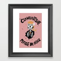 Oh, Clementine please be mine... Framed Art Print