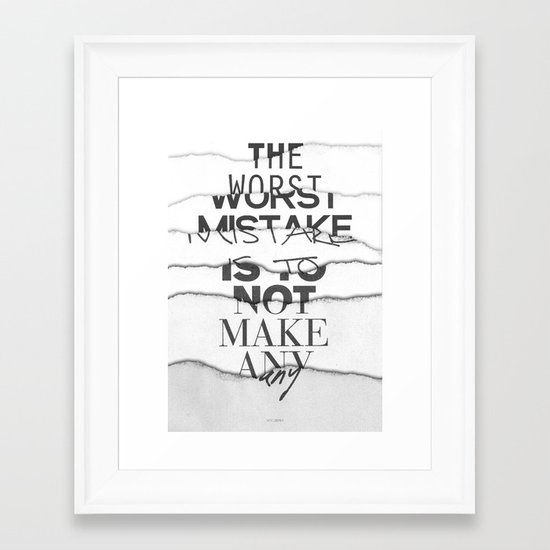 The Worst Mistake Framed Art Print