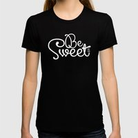 Be Sweet Shit Bag Womens Fitted Tee Black SMALL