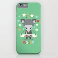 Awesome Possum iPhone 6 Slim Case