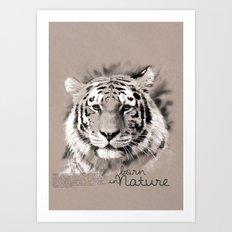 Tiger (BornInNature) Art Print