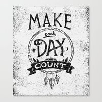 Make Each Day Count Canvas Print
