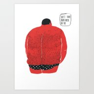 Don't Turn Your Back On … Art Print