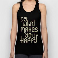 Do what makes you happy Unisex Tank Top