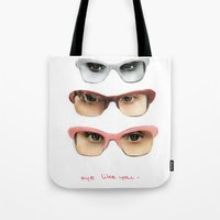 Eye like you Tote Bag