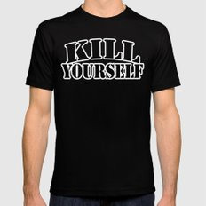 kill yourself SMALL Black Mens Fitted Tee