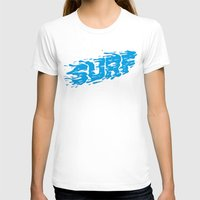 surf T-shirts featuring SURF by Some Kid Chris