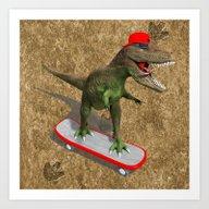 Skateboarding T-Rex Art Print