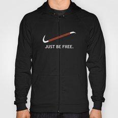 Just be free Hoody
