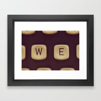 We. Framed Art Print