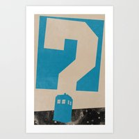 doctor who Art Prints featuring Doctor  Who? by Travis English