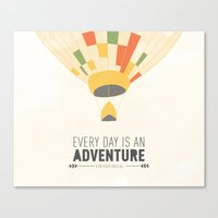 Every Day Is An Adventur… Canvas Print