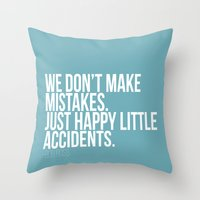 Happy Accidents Throw Pillow