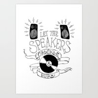 Let The Speakers... Art Print
