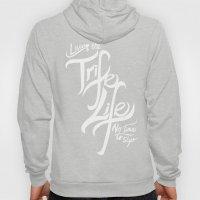 Living the Trife Life Hoody