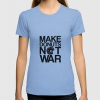 Make Donuts Not War Womens Fitted Tee Athletic Blue SMALL