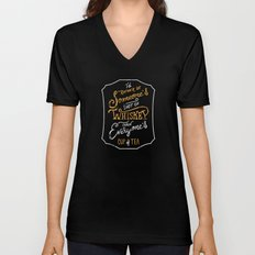 I'd Rather Be Someone's Shot of Whiskey Than Everyone's Cup of Tea Unisex V-Neck