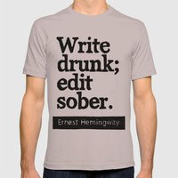 Write Drunk; Edit Sober.  Mens Fitted Tee Cinder SMALL