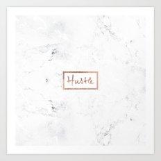 Modern hustle typography rose gold white marble Art Print