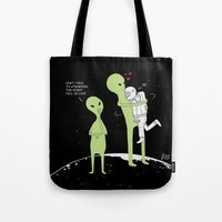Don't talk to strangers, You might fall in love! Tote Bag
