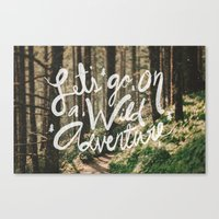 Let's Go On A Wild Adven… Canvas Print