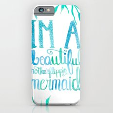 Motherflipp'n Mermaid iPhone 6 Slim Case