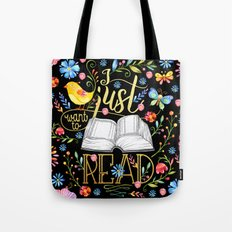 I Just Want To Read - Bl… Tote Bag