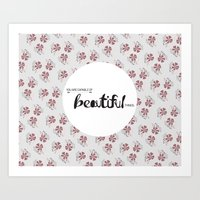 You Are Capable Of Beaut… Art Print