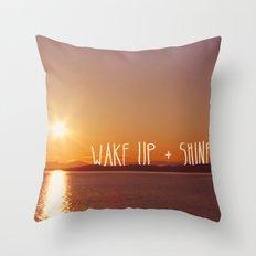 wake up + shine! Throw Pillow