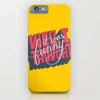 Well, I thought it was funny. iPhone 6 Slim Case