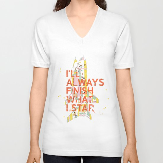 I'LL ALWAYS FINISH WHAT I STAR... V-neck T-shirt